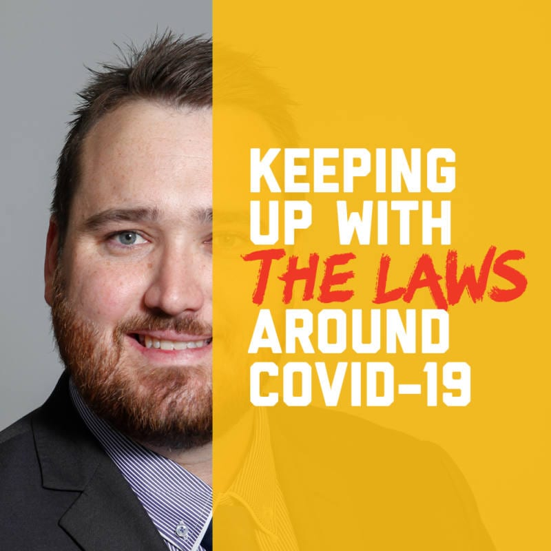 Keeping up with the laws around COVID-19 [Locals Advice]